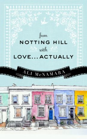 From Notting Hill with Love…Actually