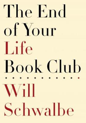 "The Philosophy of Life in ""The End of Your Life Book Club"""