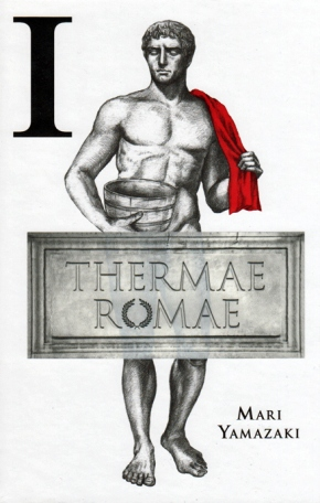 Of Onsens, Monkeys, and Men: Thermae Romae and the Art of Manga