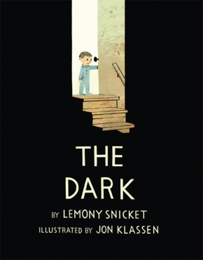 "What is ""the Dark""? Lemony Snicket and John Klassen Offer One Interpretation"