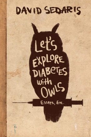 Let's Explore Diabetes with Owls and New American Humor