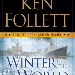 Follett Focuses Sights on Twentieth Century in Fall of Giants and Winter of theWorld